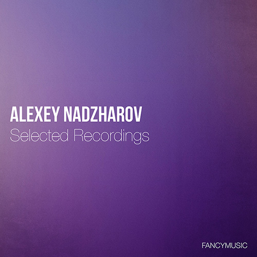 Alexey Nadzharov – Selected Recordings
