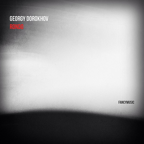 Georgy Dorokhov – Rondo