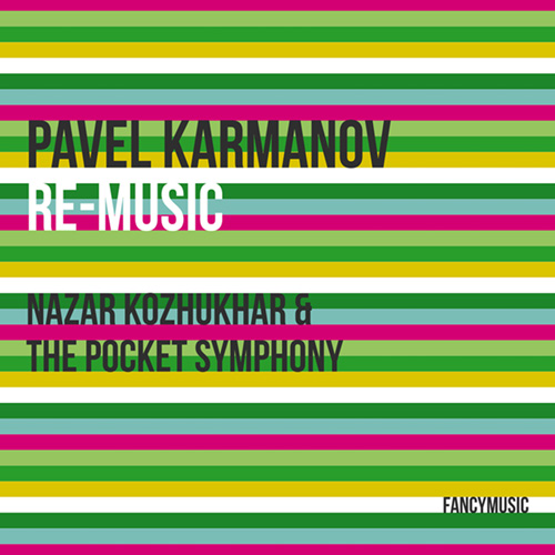 Pavel Karmanov – Re-Music