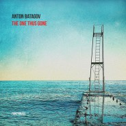 Anton Batagov – The One Thus Gone