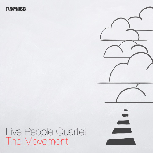 Live People Quartet – The Movement