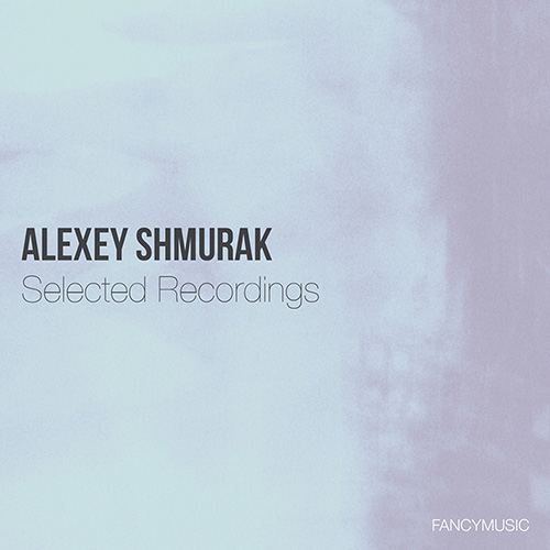 Alexey Shmurak – Nobles Et Sentimentales
