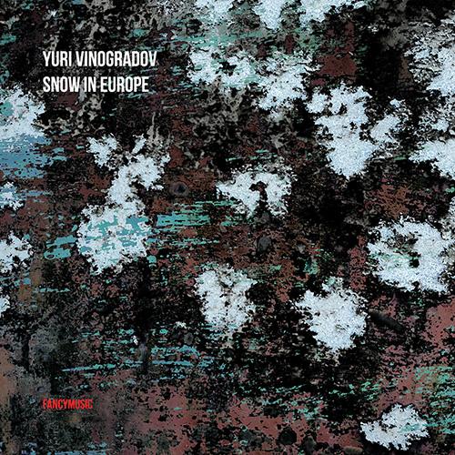 Yuri Vinogradov - Snow in Europe