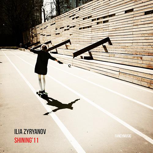 Ilia Zyryanov – Shining'11