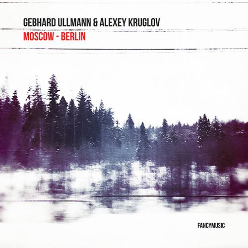 Gebhard Ullmann & Алексей Круглов - Москва - Берлин