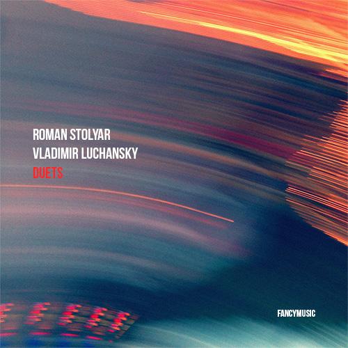 Roman Stolyar, Vladimir Luchansky – Duets