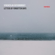Vyacheslav Guyvoronsky – Letters of Forgotten Days