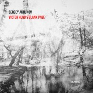 Sergey Akhunov – Victor Hugo's Blank Page