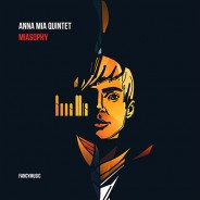 Anna Mia Quintet – Miasophy