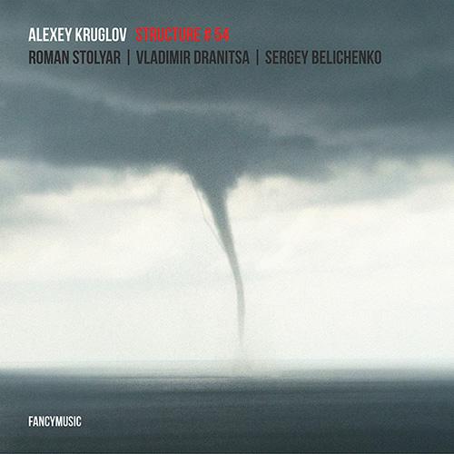 Alexey Kruglov – Structure # 54