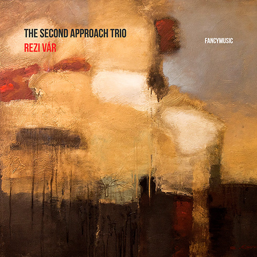 The Second Approach Trio - Rezi Vár