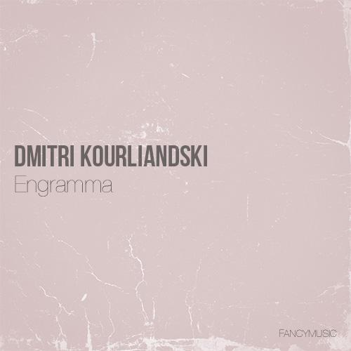 Dmitri Kourliandski – Engramma
