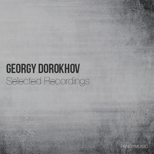 Georgy Dorokhov - Selected Recordings